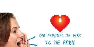 Dia Mundial da Voz - campanha